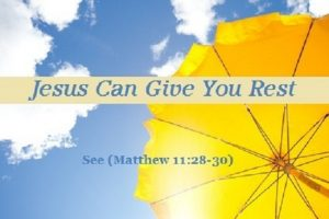 Jesus Can Give You Rest