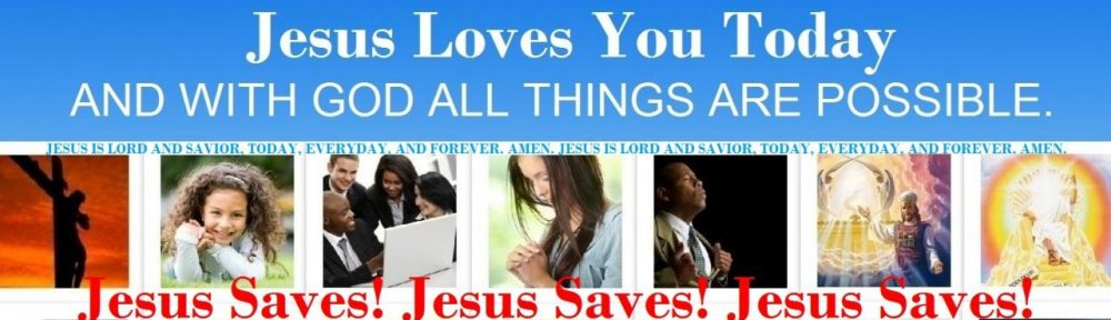 Jesus Loves You Today