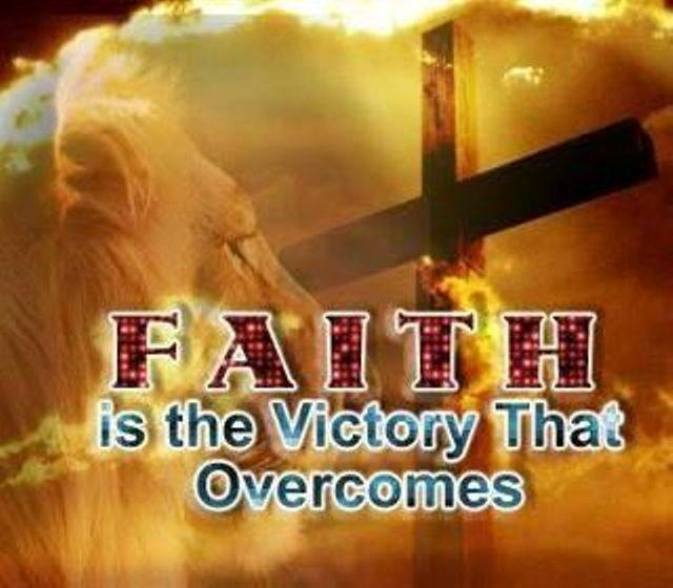 1 John 5 - Obedience and Victory by Faith in God