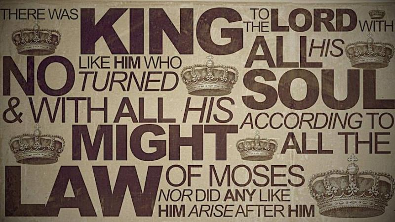 2 Kings 23: King Josiah Restored True Worship to God.