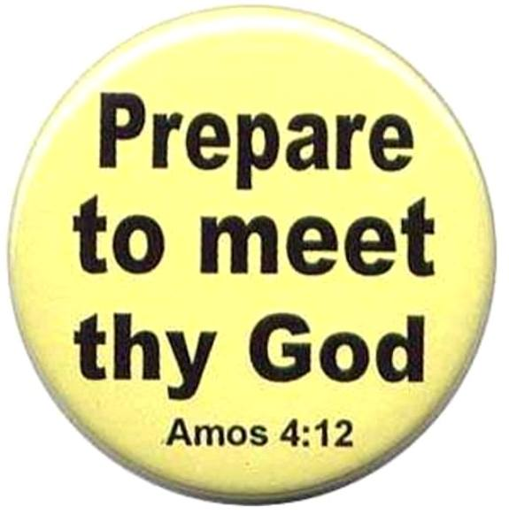 Amos 4 – GOD's Punishments Have Not Reformed Israel, But Prepare to Meet Your GOD