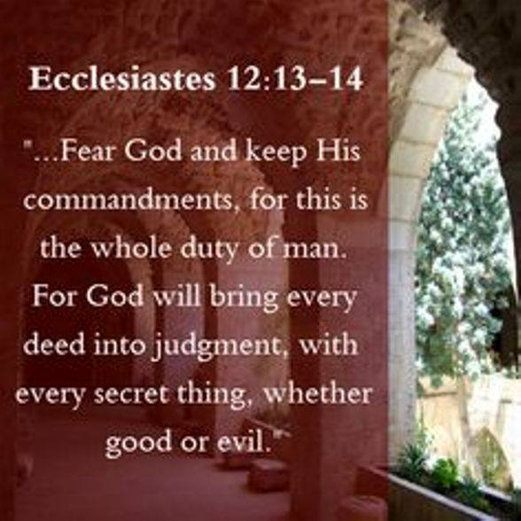 Ecclesiastes 12 – Seek God in Early Life and Always Seek to Obey God in Your Lifetime
