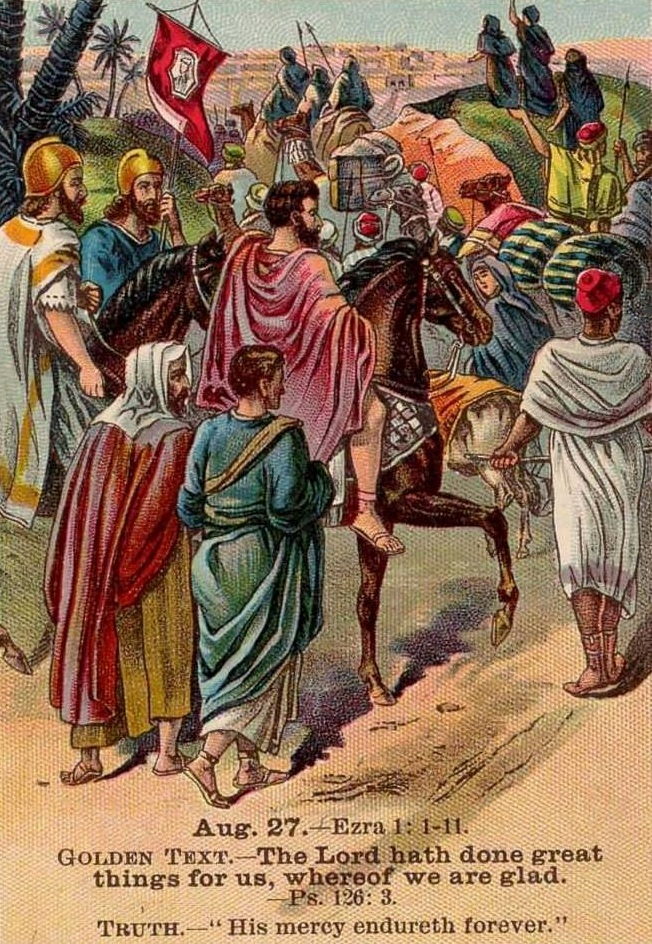 Ezra 1 – The Return of the Exiles (Former Captives from Judah) Back to Jerusalem