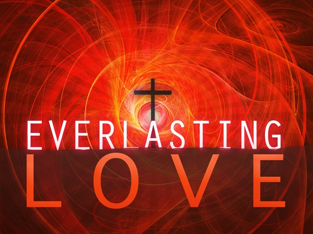 God's Love is Everlasting!