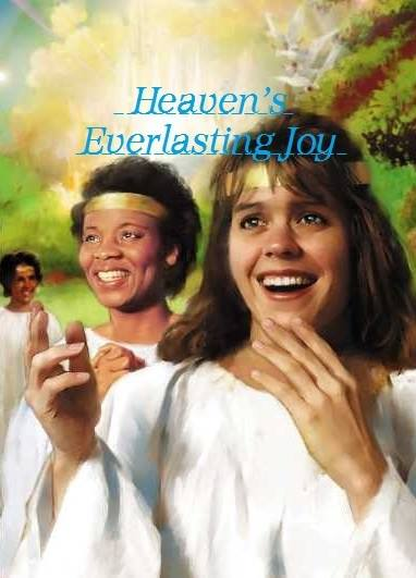 Heaven's Everlasting Joy