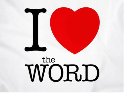 Love the Word of God!