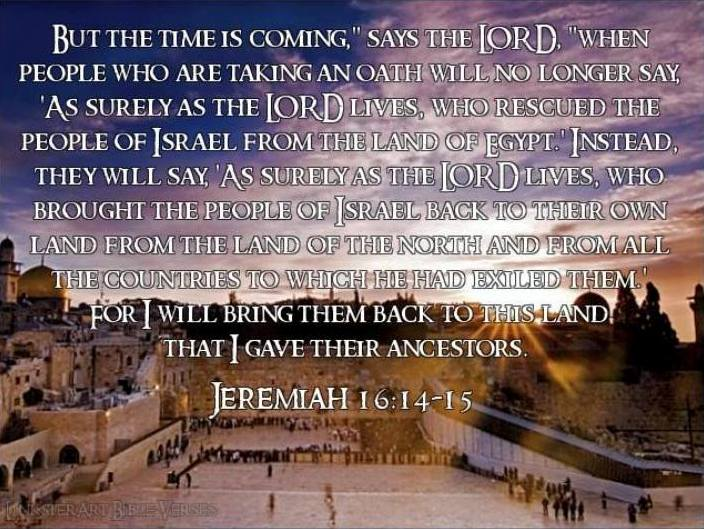 Jeremiah 16 – The Prophecy of the Captivity, and GOD's Deliverance of Israel