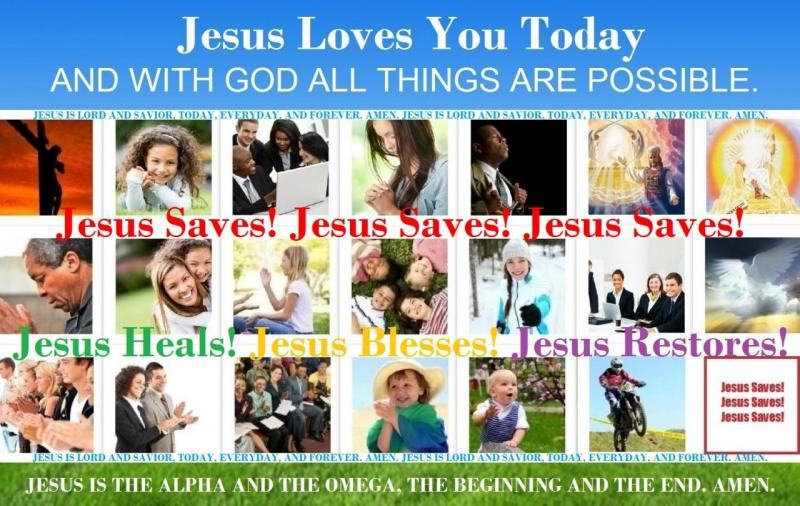 Jesus Loves You Today Collage