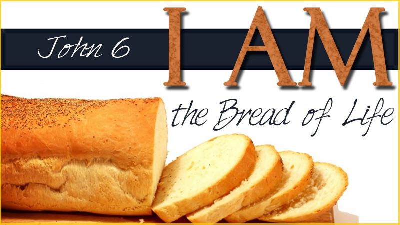 John 6: Jesus Fed Five Thousand Men, and Jesus Is the Bread of Life.