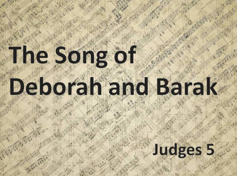 Judges 5 – The Song of Deborah and Barak
