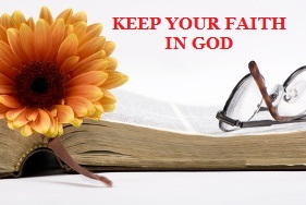 Keep Your Faith in God