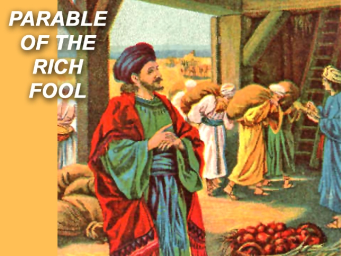 Luke 12c – Jesus Told the Parable of the Rich Fool
