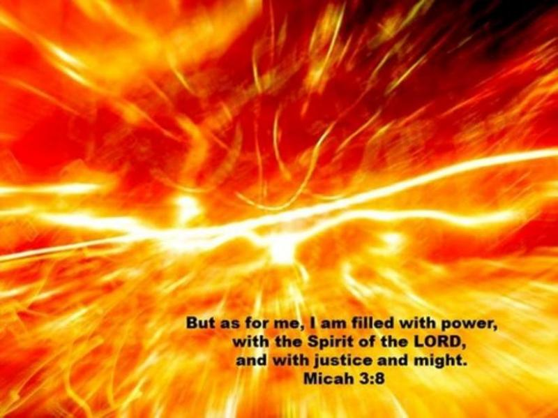 Micah 3: Prophet Micah Was Filled With the Spirit of GOD, and With Power, Justice and Might, and GOD Provided Judgments on the Wicked Rulers and False Prophets.