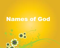 It is a Blessing to Know the Names of God!
