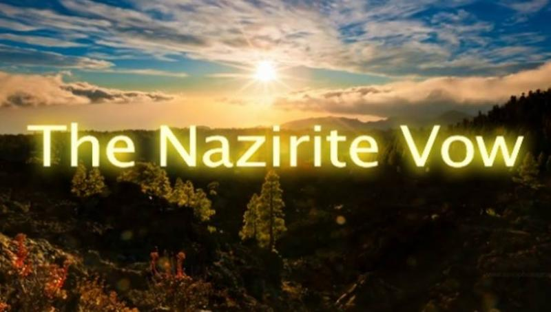 Numbers 6 – The Law for the Nazirite – The Nazirite Vow