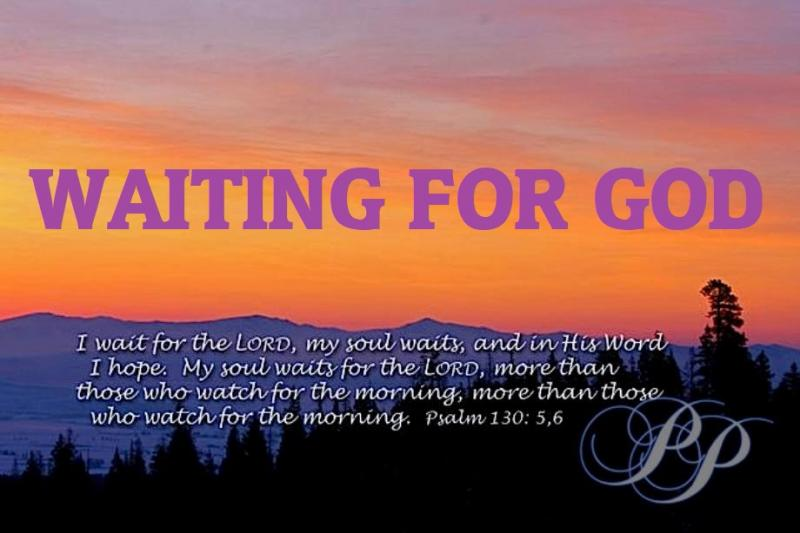Psalm 130: Waiting for the Redemption of GOD.
