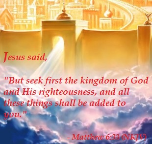Seek First the Kingdom of God and His Righteousness
