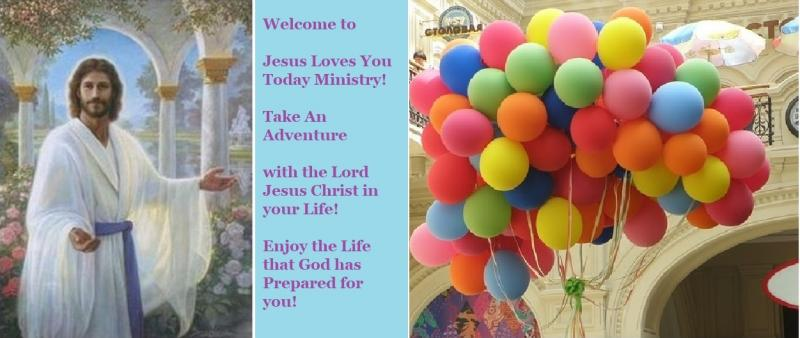 Jesus Loves You Today Ministry Picture